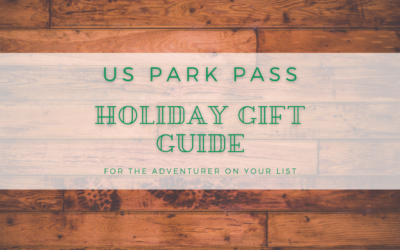 US Park Pass Holiday Gift Guide